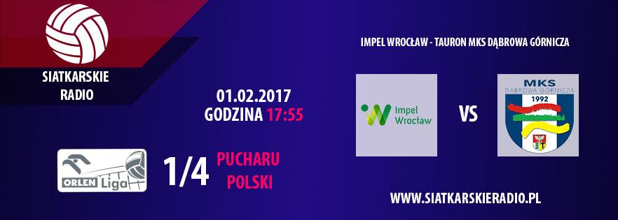 WROCŁAW vs. DĄBROWA GÓRNICZA. 1/4 PUCHARU POLSKI. TRANSMISJA!