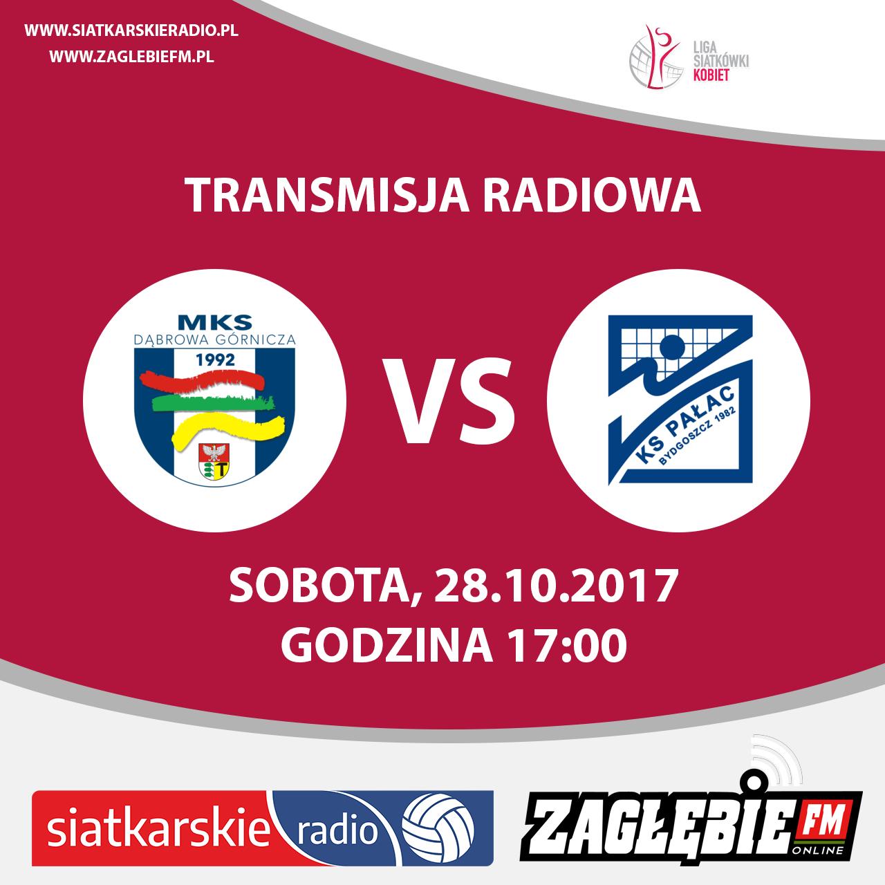 mks dąbrowa górnicza vs ks pałac bydgoszcz transmisja radiowa